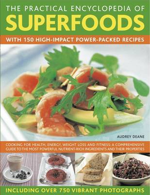 Practical Encyclopedia of Superfoods by Audrey Deane image