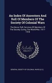 An Index of Ancestors and Roll of Members of the Society of Colonial Wars image