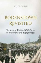Bodenstown Revisited by C.J. Woods