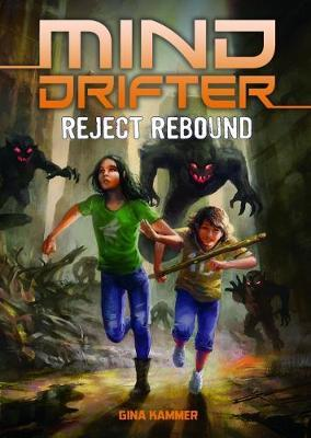 Reject Rebound by Gina Kammer