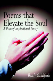 Poems That Elevate the Soul by Ruth Goldfarb image