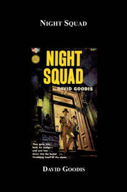 Night Squad by David Goodis image