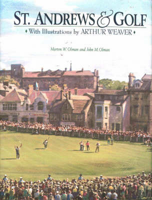 St. Andrews and Golf by Morton W. Olman image