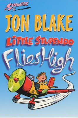 Little Stupendo Flies High by Jon Blake image