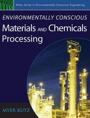 Environmentally Conscious Materials and Chemicals Processing image