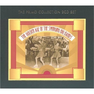 The Golden Age Of Swinging Big Bands (2CD) by Various