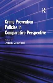 Crime Prevention Policies in Comparative Perspective image