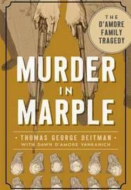 Murder in Marple by Thomas George Deitman