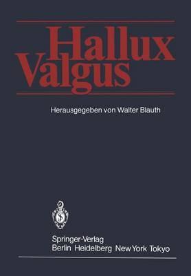 Hallux Valgus by W. Blauth