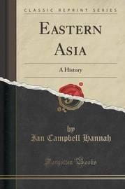 Eastern Asia by Ian Campbell Hannah