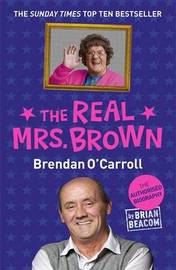 The Real Mrs. Brown by Brian Beacom