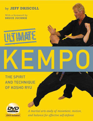 Ultimate Kempo: The Spirit and Technique of Kosho Ryu by Jeff Driscoll image