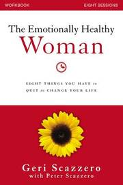 The Emotionally Healthy Woman Workbook by Geri Scazzero