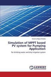 Simulation of Mppt Based Pv System for Pumping Application by Khadka Subarna Bijaya