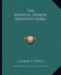 The Medieval Hebrew Bereshith Rabba