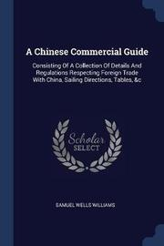 A Chinese Commercial Guide by Samuel Wells Williams (