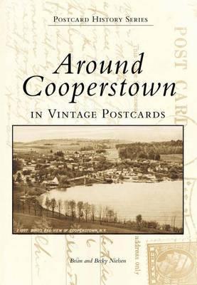 Around Cooperstown by Brian Nielsen