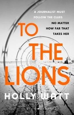 To The Lions by Holly Watt image