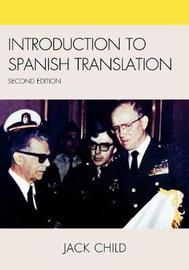 Introduction to Spanish Translation by Jack Child