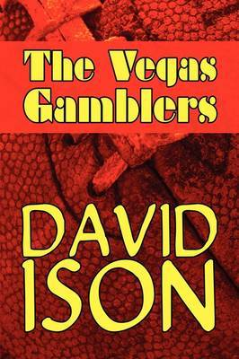The Vegas Gamblers by David Ison image