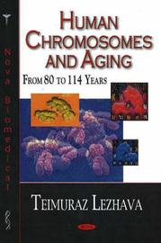 Human Chromosomes & Aging by Teimuraz Lezhava image