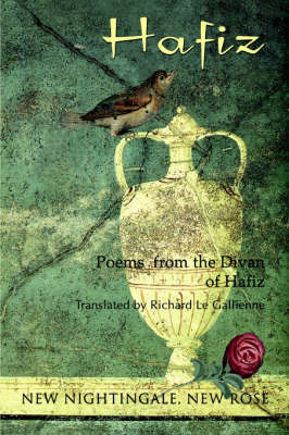 New Nightingale, New Rose by Hafiz of Shiraz image