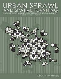 Urban Sprawl and Spatial Planning by Cecilia Marengo