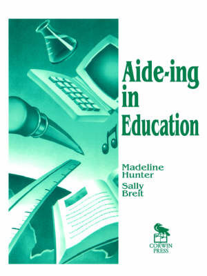 Aide-ing in Education by Madeline Hunter