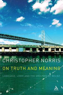 On Truth and Meaning by Christopher Norris image