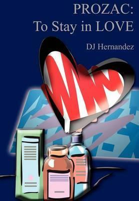 Prozac by D. J. Hernadez