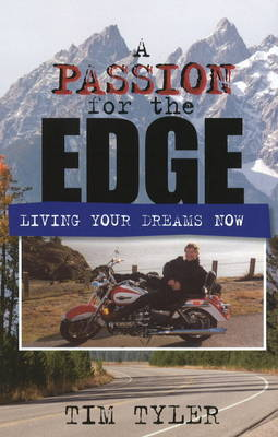 Passion for the Edge by Tim Tyler