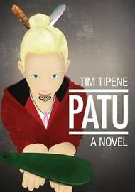 Patu by Tim Tipene