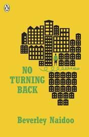 No Turning Back by Beverley Naidoo