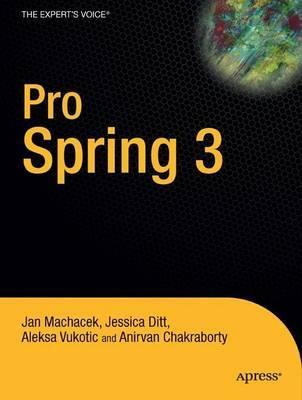 Pro Spring 3 by Jan Machacek