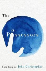 The Possessors by John Christopher