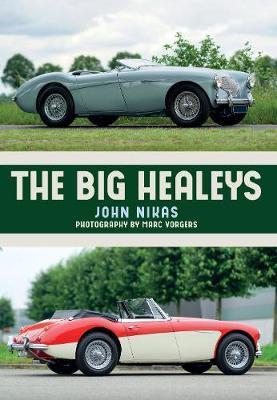 The Big Healeys by John Nikas