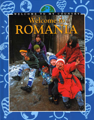 Welcome To My Country: Romania by Grace Pundyk image