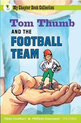 Oxford Reading Tree: All Stars: Pack 2A: Tom Thumb and the Football Team by Pippa Goodhart image