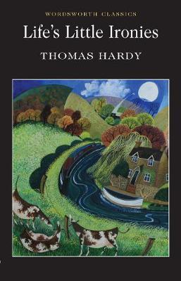 Life's Little Ironies by Thomas Hardy image