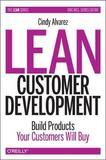 Lean Customer Development by Cindy Alvarez