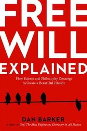 Free Will Explained by Dan Barker