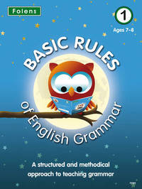 Basic Rules of English Grammar: Bk. 1