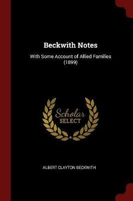 Beckwith Notes by Albert Clayton Beckwith image