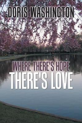 Where There's Hope- There's Love by Doris Washington image