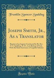 Joseph Smith, Jr., as a Translator by Franklin Spencer Spalding image