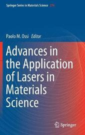 Advances in the Application of Lasers in Materials Science