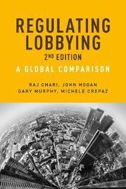 Regulating Lobbying by Raj Chari
