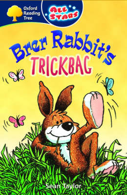 Oxford Reading Tree: All Stars: Pack 3: Brer Rabbit's Trickbag by Sean Taylor image