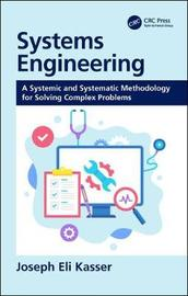 Systems Engineering by Joseph Eli Kasser
