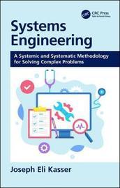 Systems Engineering by Joseph Eli Kasser